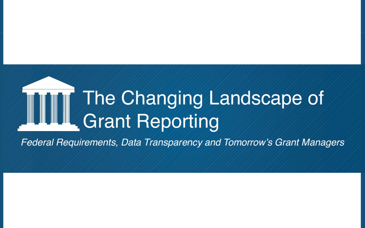 Changing Landscape of Grant Reporting